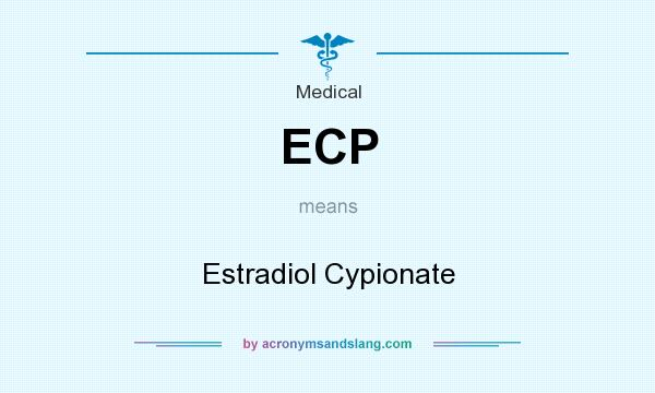 What does ECP mean? It stands for Estradiol Cypionate