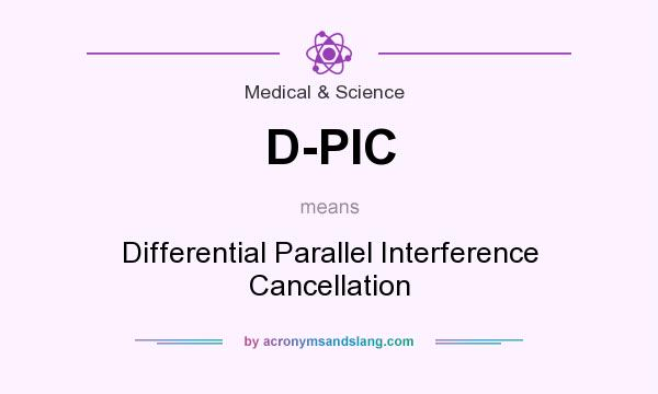 What does D-PIC mean? It stands for Differential Parallel Interference Cancellation