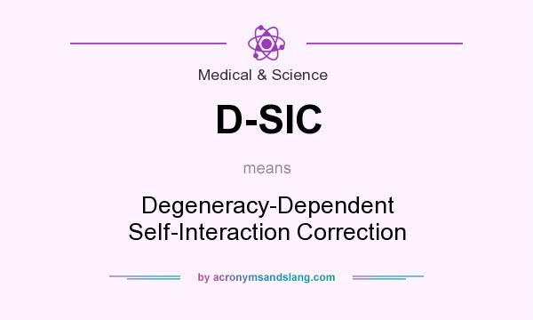 What does D-SIC mean? It stands for Degeneracy-Dependent Self-Interaction Correction