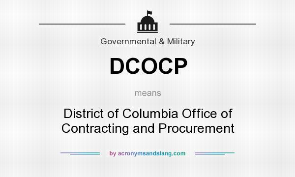 What does DCOCP mean? It stands for District of Columbia Office of Contracting and Procurement