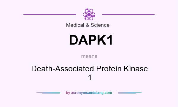 What does DAPK1 mean? It stands for Death-Associated Protein Kinase 1