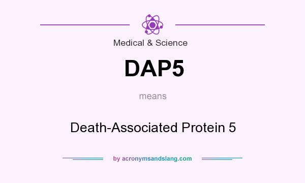 What does DAP5 mean? It stands for Death-Associated Protein 5