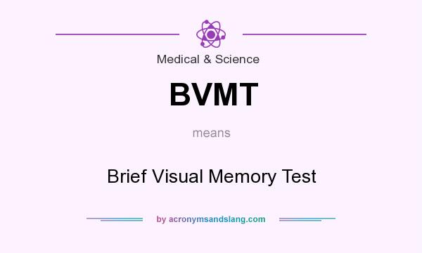 What does BVMT mean? - Definition of BVMT - BVMT stands for Brief ...