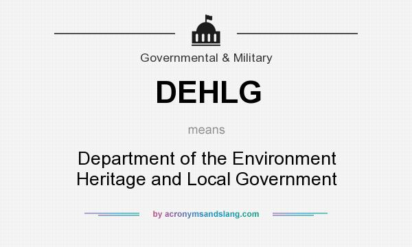 What does DEHLG mean? It stands for Department of the Environment Heritage and Local Government
