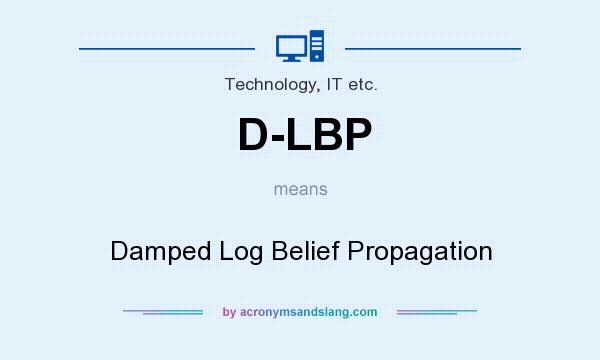 What does D-LBP mean? It stands for Damped Log Belief Propagation