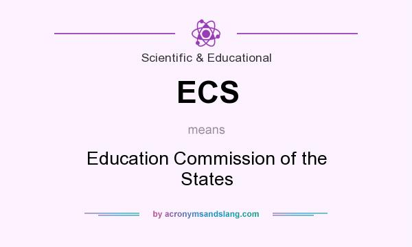 What does ECS mean? It stands for Education Commission of the States