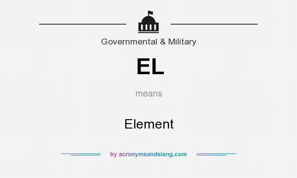 What does EL mean? It stands for Element