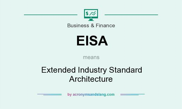 What does EISA mean? It stands for Extended Industry Standard Architecture