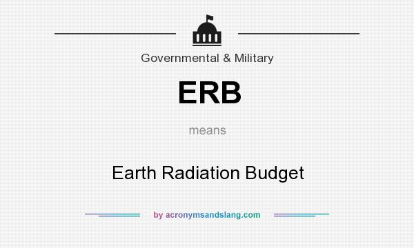 What does ERB mean? It stands for Earth Radiation Budget