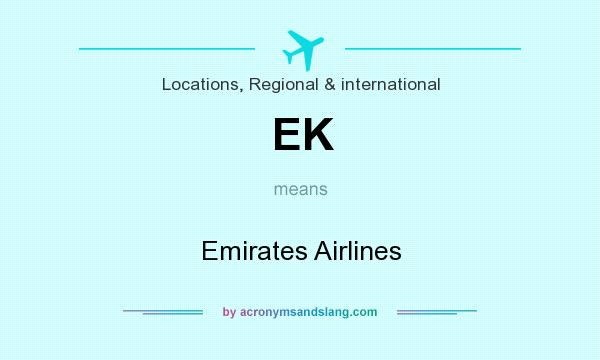 What does EK mean? It stands for Emirates Airlines