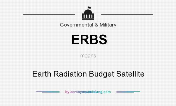 What does ERBS mean? It stands for Earth Radiation Budget Satellite