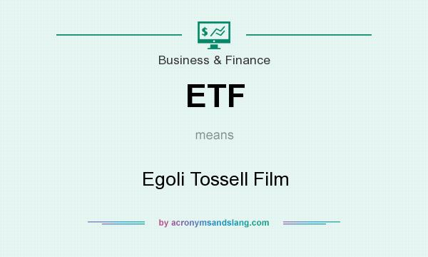 What does ETF mean? It stands for Egoli Tossell Film