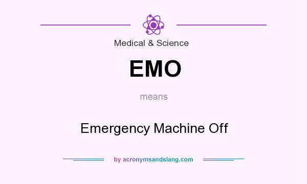 emo emergency machine off in medical science by. Black Bedroom Furniture Sets. Home Design Ideas