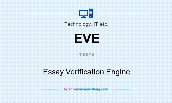 essay verification engine Mba admission essays services 2012 buy eve essay verification engine letter of admission to college 300 word essay.