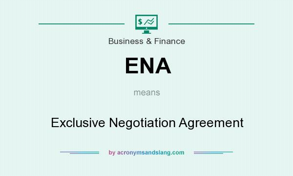 Ena Exclusive Negotiation Agreement In Business Finance By