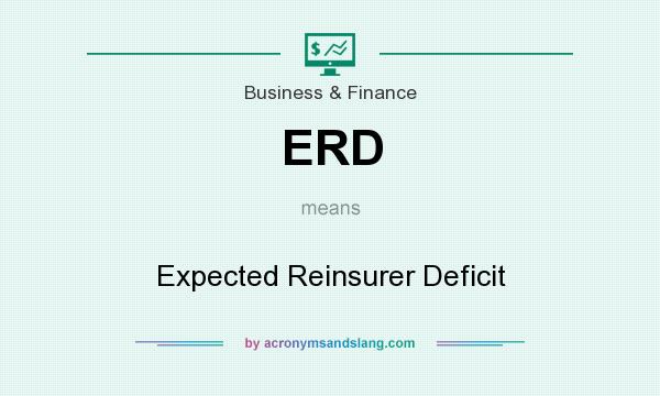 What does ERD mean? It stands for Expected Reinsurer Deficit