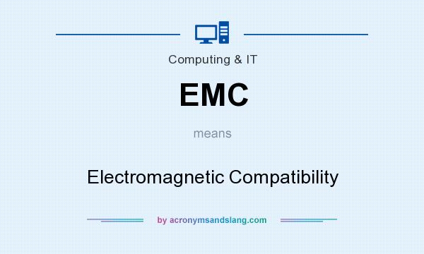 What does EMC mean? It stands for Electromagnetic Compatibility