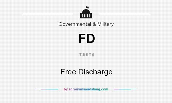 What does FD mean? It stands for Free Discharge