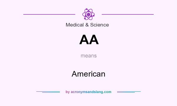 What does AA mean? It stands for American