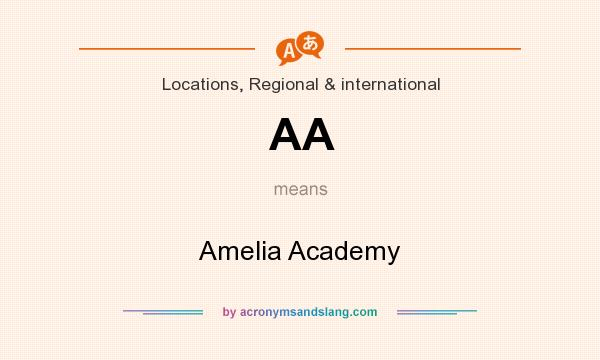 What does AA mean? It stands for Amelia Academy