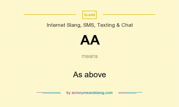 What does AA mean? It stands for As above