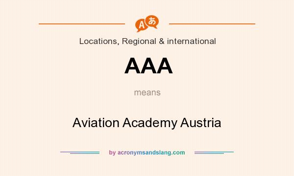 What does AAA mean? It stands for Aviation Academy Austria