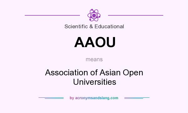 What does AAOU mean? It stands for Association of Asian Open Universities