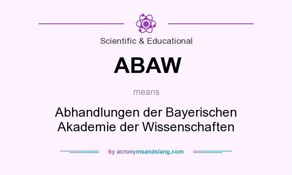 What does ABAW mean? It stands for Abhandlungen der Bayerischen Akademie der Wissenschaften