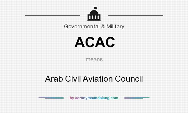 What does ACAC mean? It stands for Arab Civil Aviation Council