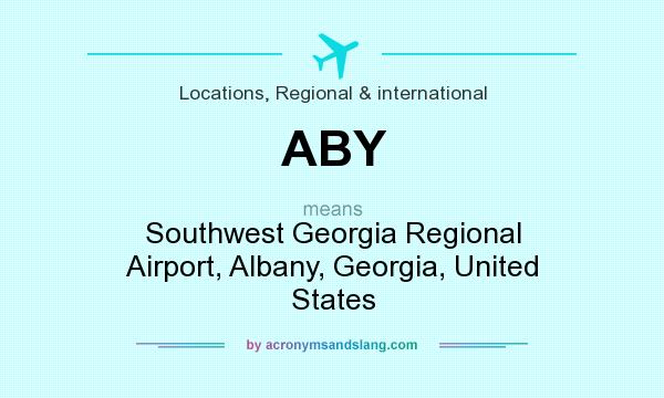 What does ABY mean? It stands for Southwest Georgia Regional Airport, Albany, Georgia, United States