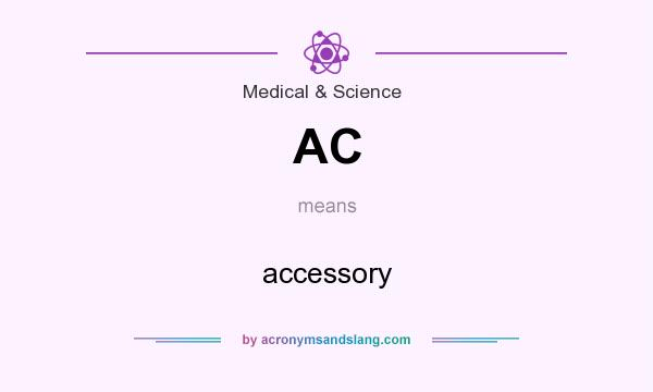 What does AC mean? It stands for accessory