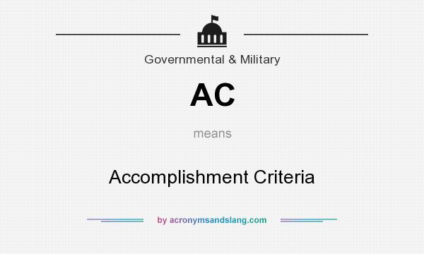 What does AC mean? It stands for Accomplishment Criteria