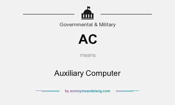 What does AC mean? It stands for Auxiliary Computer