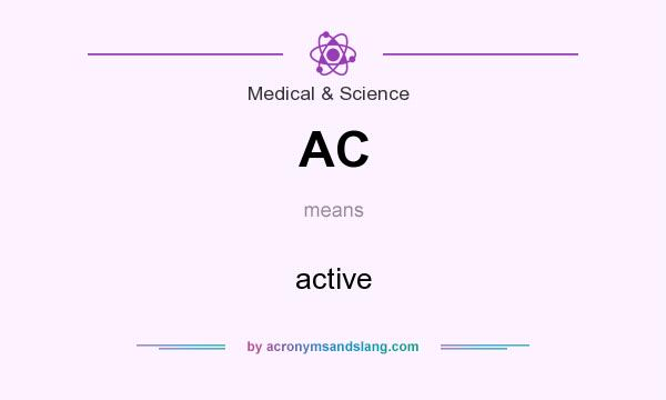 What does AC mean? It stands for active