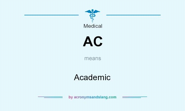 What does AC mean? It stands for Academic