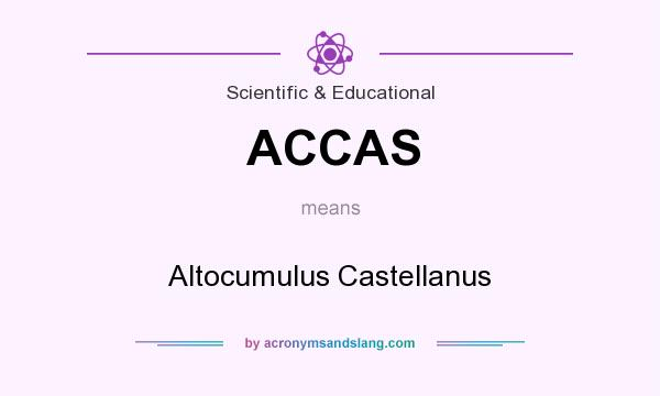 What does ACCAS mean? It stands for Altocumulus Castellanus