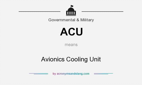 What does ACU mean? It stands for Avionics Cooling Unit