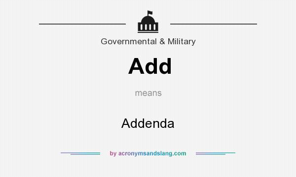 What does Add mean? It stands for Addenda