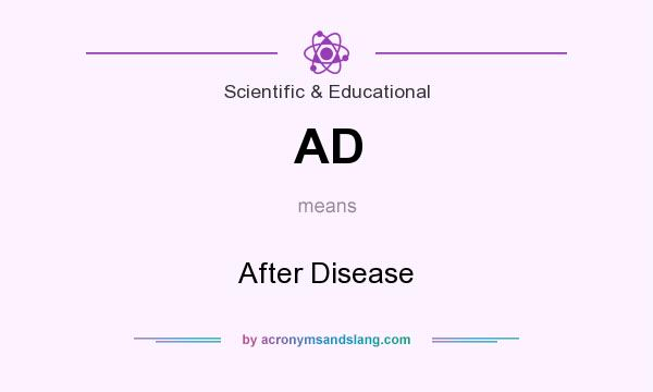 What does AD mean? It stands for After Disease