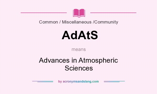 What does AdAtS mean? It stands for Advances in Atmospheric Sciences