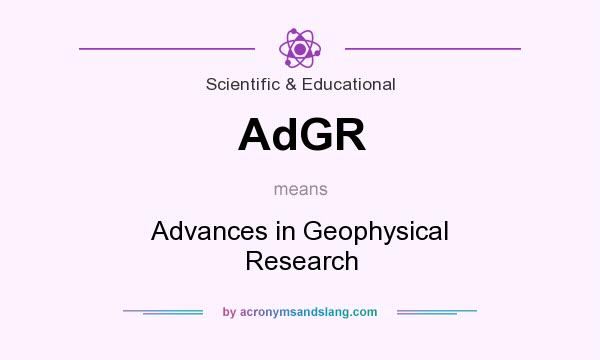 What does AdGR mean? It stands for Advances in Geophysical Research