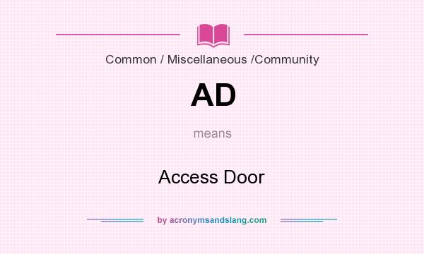 What does AD mean? It stands for Access Door