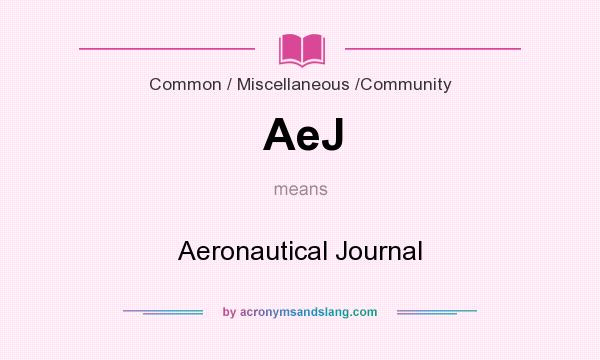 What does AeJ mean? It stands for Aeronautical Journal