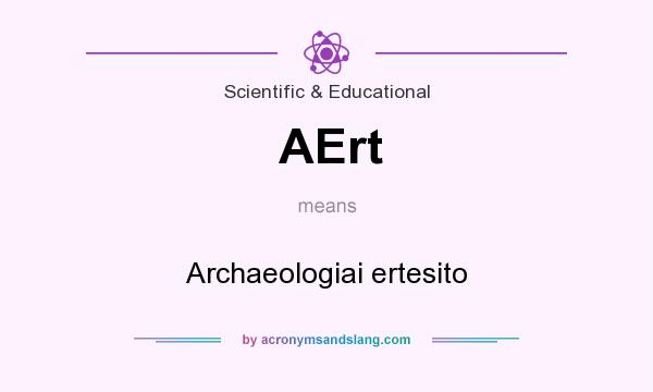 What does AErt mean? It stands for Archaeologiai ertesito