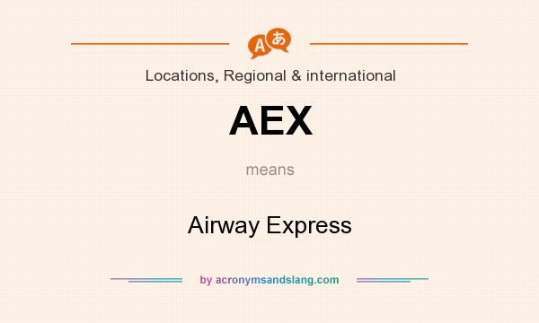 What does AEX mean? It stands for Airway Express