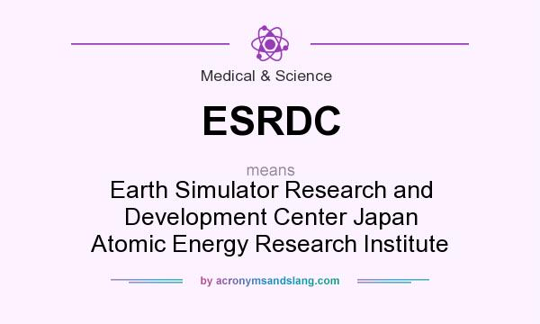 What does ESRDC mean? It stands for Earth Simulator Research and Development Center Japan Atomic Energy Research Institute