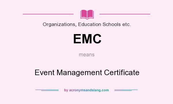 EMC - Event Management Certificate in Organizations, Education ...
