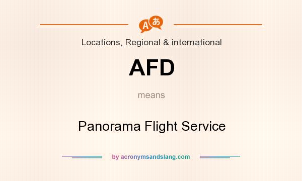 What does AFD mean? It stands for Panorama Flight Service