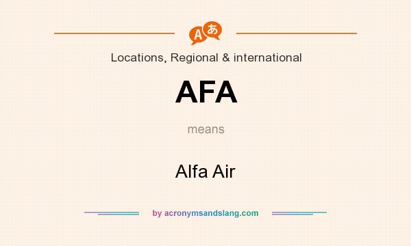 What does AFA mean? It stands for Alfa Air