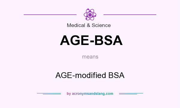 AGE-BSA - AGE-modified BSA in Medical & Science by